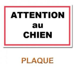 """Plaque de garde """"ATTENTION AU CHIEN"""""""
